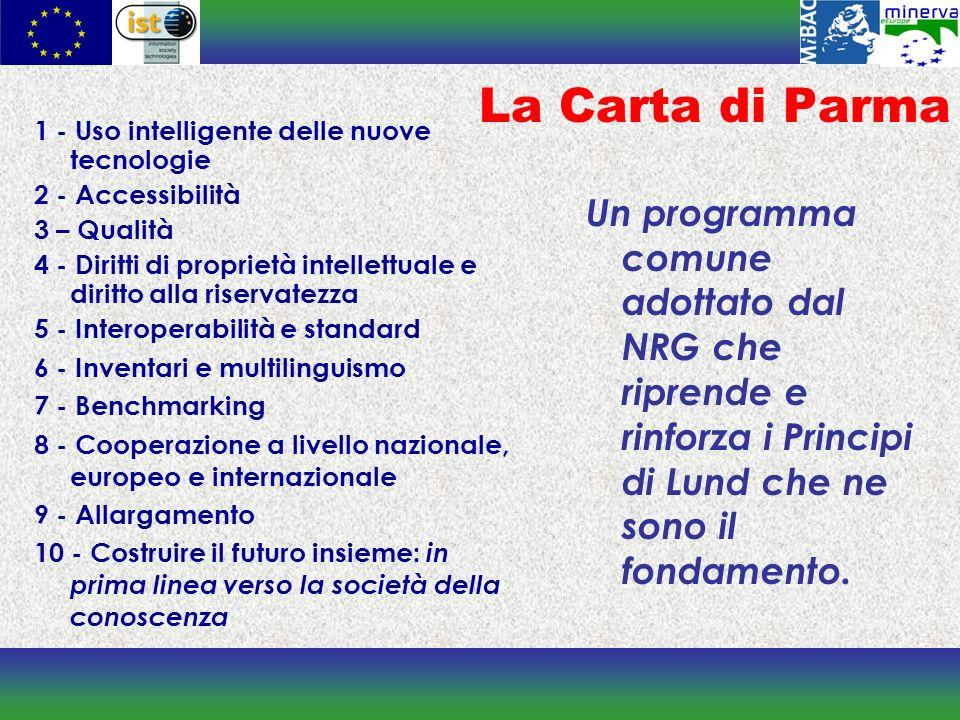 La Carta di Parma Un programma comune adottato dal NRG che riprende e rinforza i Principi di Lund che ne sono il fondamento.