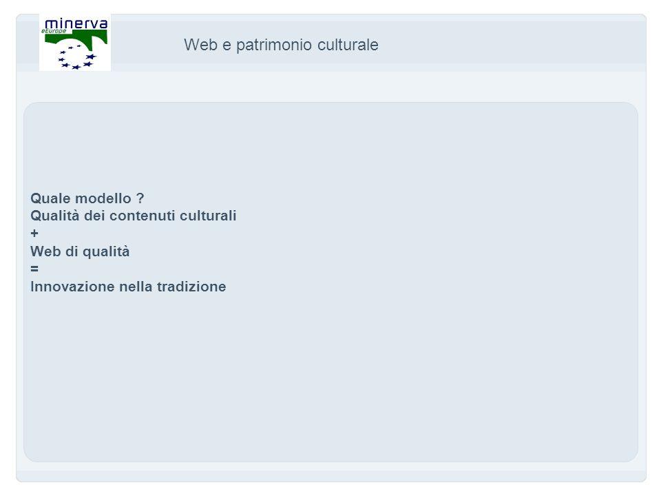 Web e patrimonio culturale Quale modello .