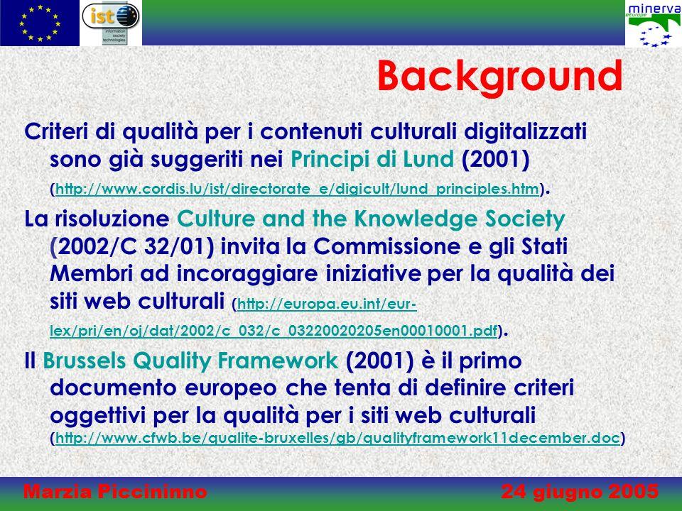 Marzia Piccininno 24 giugno 2005 Handbook for quality in cultural web sites (ed it.