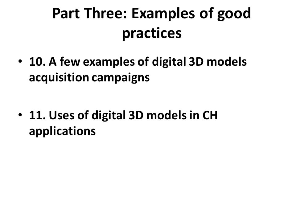 Part Three: Examples of good practices 10.