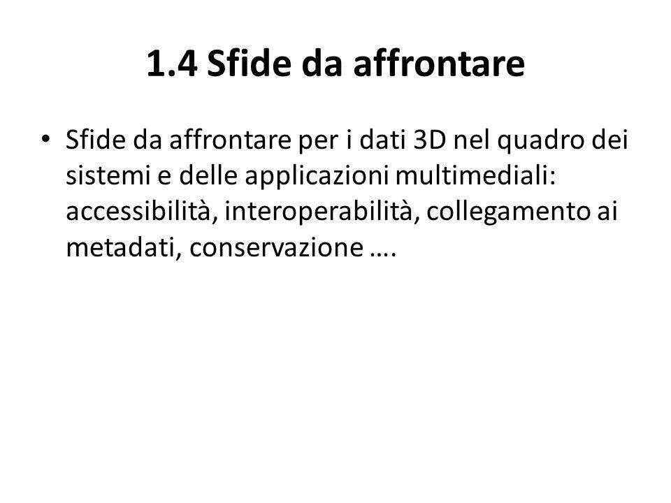 5.2 Documentare loggetto culturale Metadati descrittivi Metadati strutturali Metadati amministrativi Metadati di conservazione Metadati sui diritti di gestione Standard di terminologia