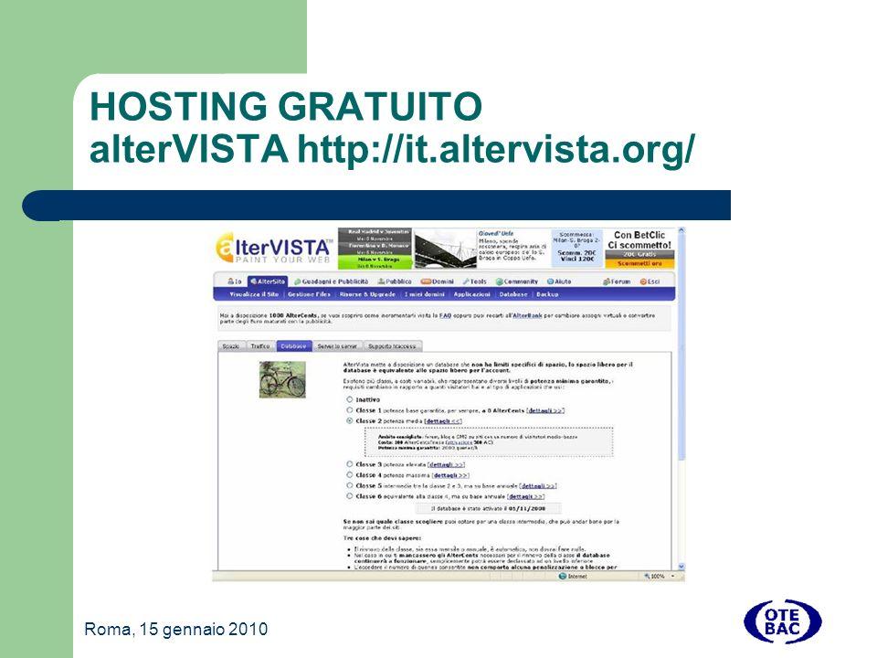 Roma, 15 gennaio 2010 HOSTING GRATUITO alterVISTA http://it.altervista.org/