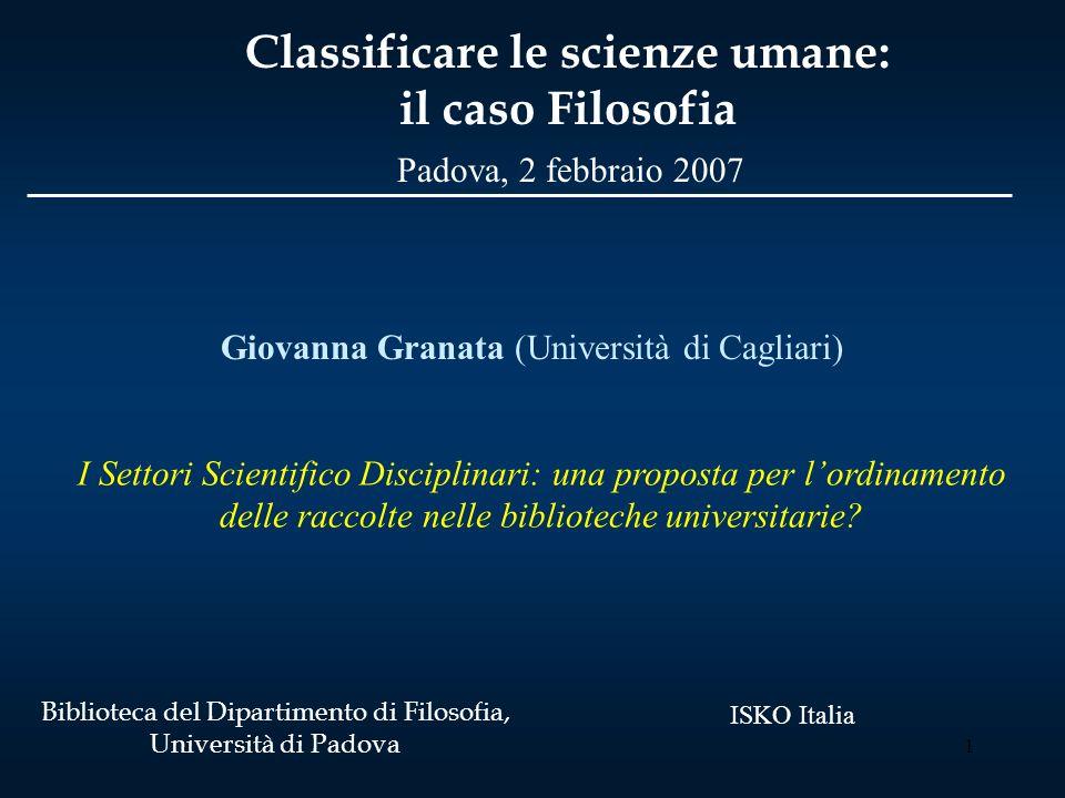 1 I Settori Scientifico Disciplinari: una proposta per lordinamento delle raccolte nelle biblioteche universitarie.