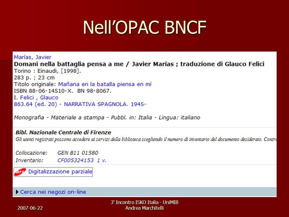 2007-06-22 3' Incontro ISKO Italia - UniMIB Andrea Marchitelli NellOPAC BNCF