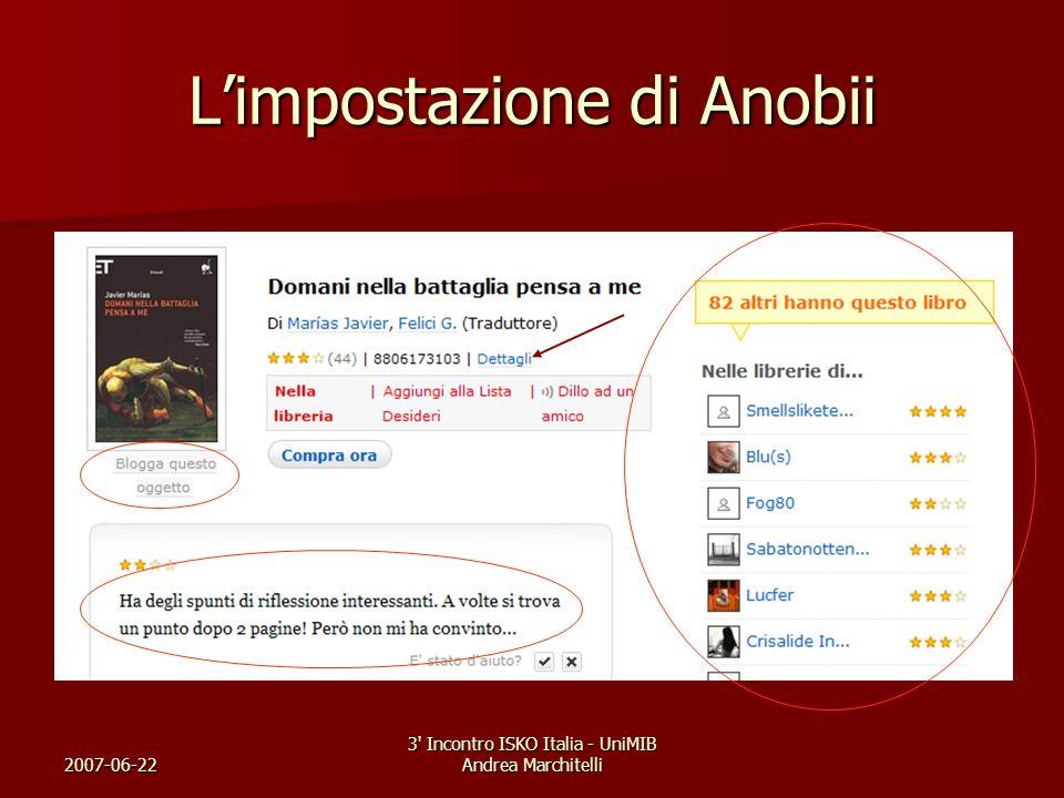 2007-06-22 3' Incontro ISKO Italia - UniMIB Andrea Marchitelli Limpostazione di Anobii