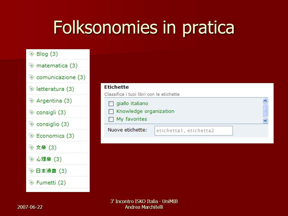 2007-06-22 3' Incontro ISKO Italia - UniMIB Andrea Marchitelli Folksonomies in pratica