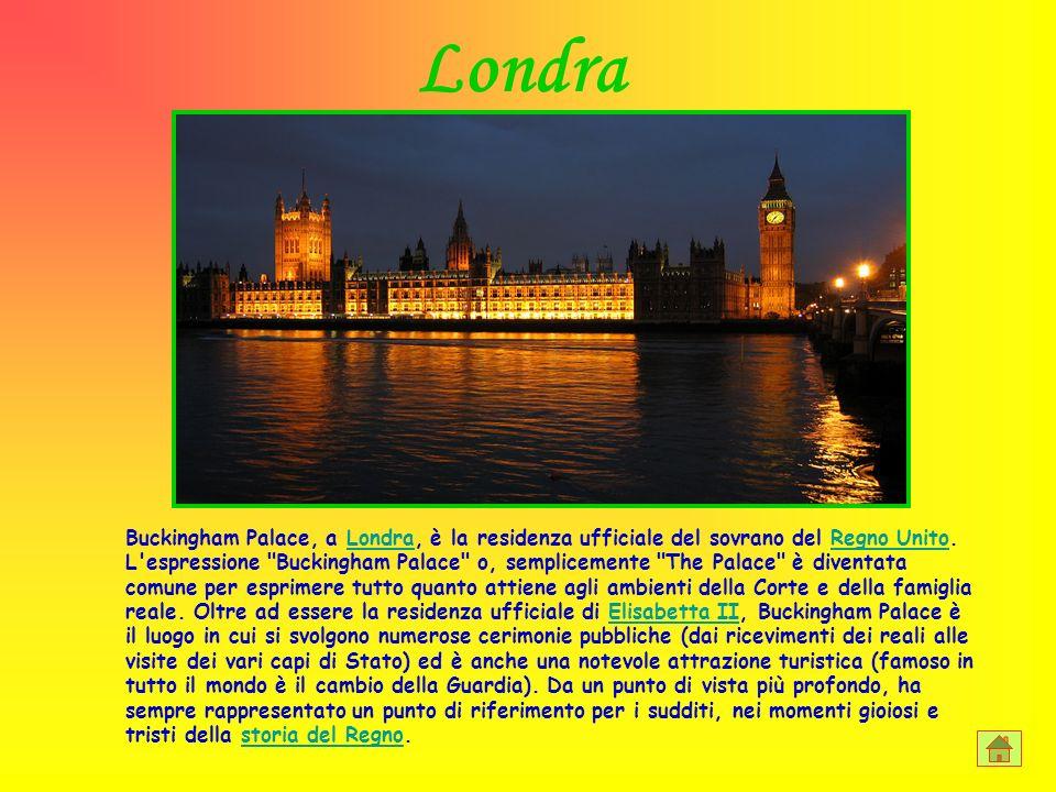 Buckingham Palace, a Londra, è la residenza ufficiale del sovrano del Regno Unito. L'espressione