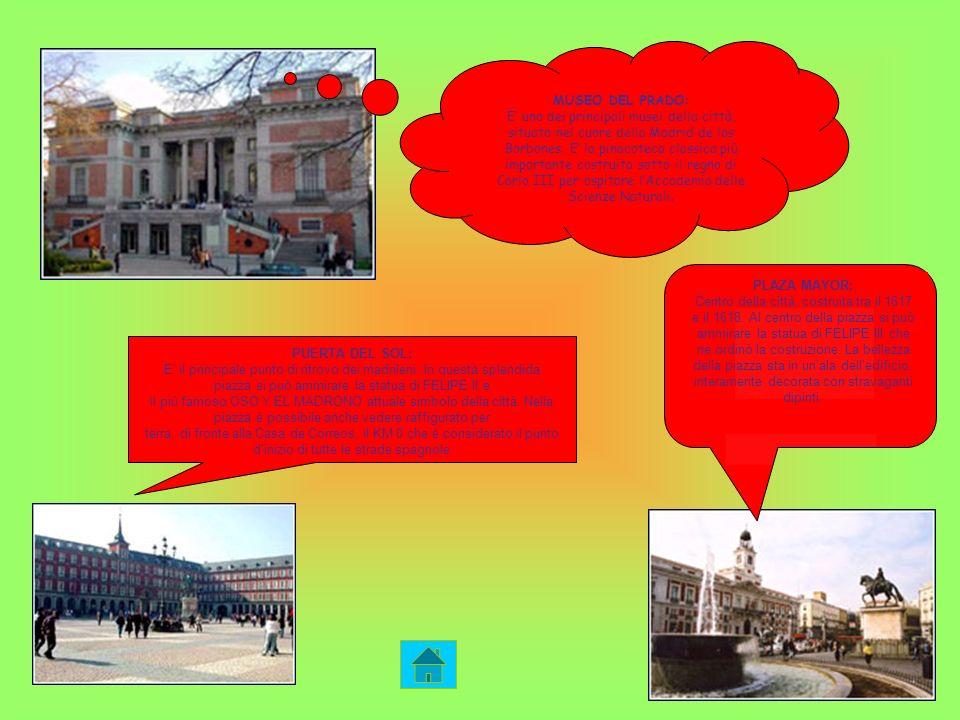 MUSEO DEL PRADO: E uno dei principali musei della città, situato nel cuore della Madrid de los Borbones. E la pinacoteca classica più importante costr
