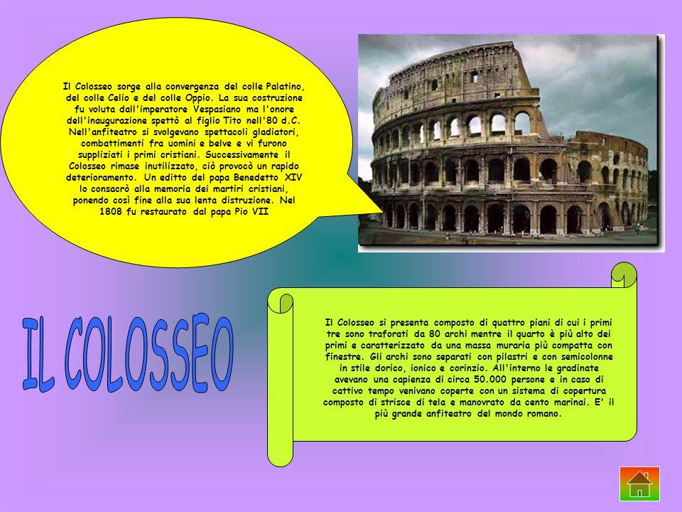 Il Colosseo sorge alla convergenza del colle Palatino, del colle Celio e del colle Oppio. La sua costruzione fu voluta dall'imperatore Vespasiano ma l
