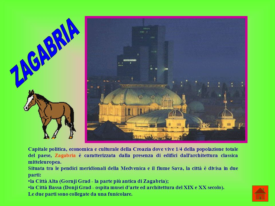 Capitale politica, economica e culturale della Croazia dove vive 1/4 della popolazione totale del paese, Zagabria è caratterizzata dalla presenza di edifici dall architettura classica mitteleuropea.
