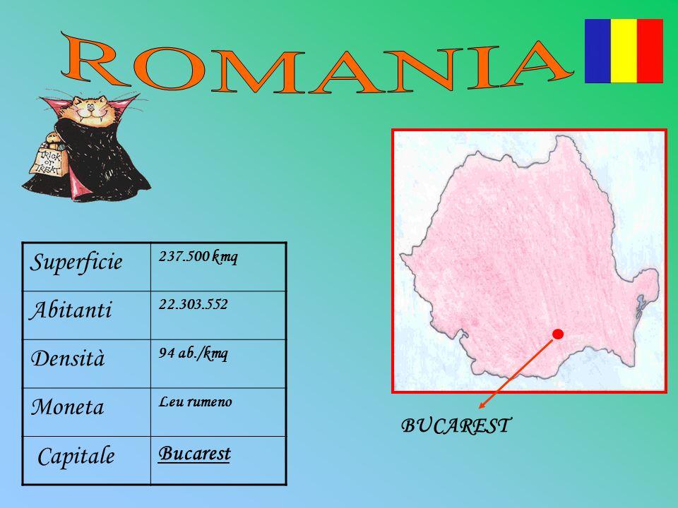 Superficie 237.500 kmq Abitanti 22.303.552 Densità 94 ab./kmq Moneta Leu rumeno Capitale Bucarest BUCAREST