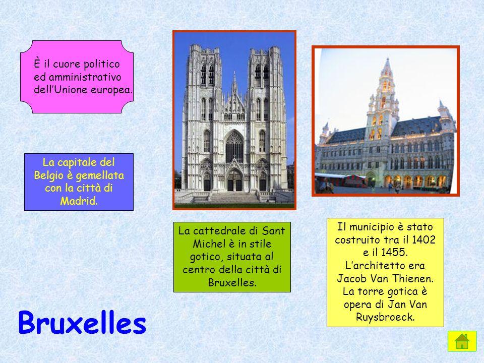 Bruxelles È il cuore politico ed amministrativo dellUnione europea. La cattedrale di Sant Michel è in stile gotico, situata al centro della città di B