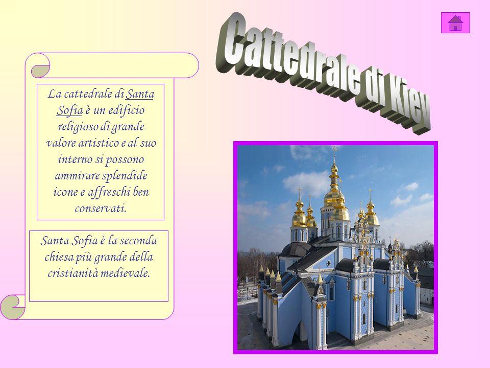 La cattedrale di Santa Sofia è un edificio religioso di grande valore artistico e al suo interno si possono ammirare splendide icone e affreschi ben conservati.