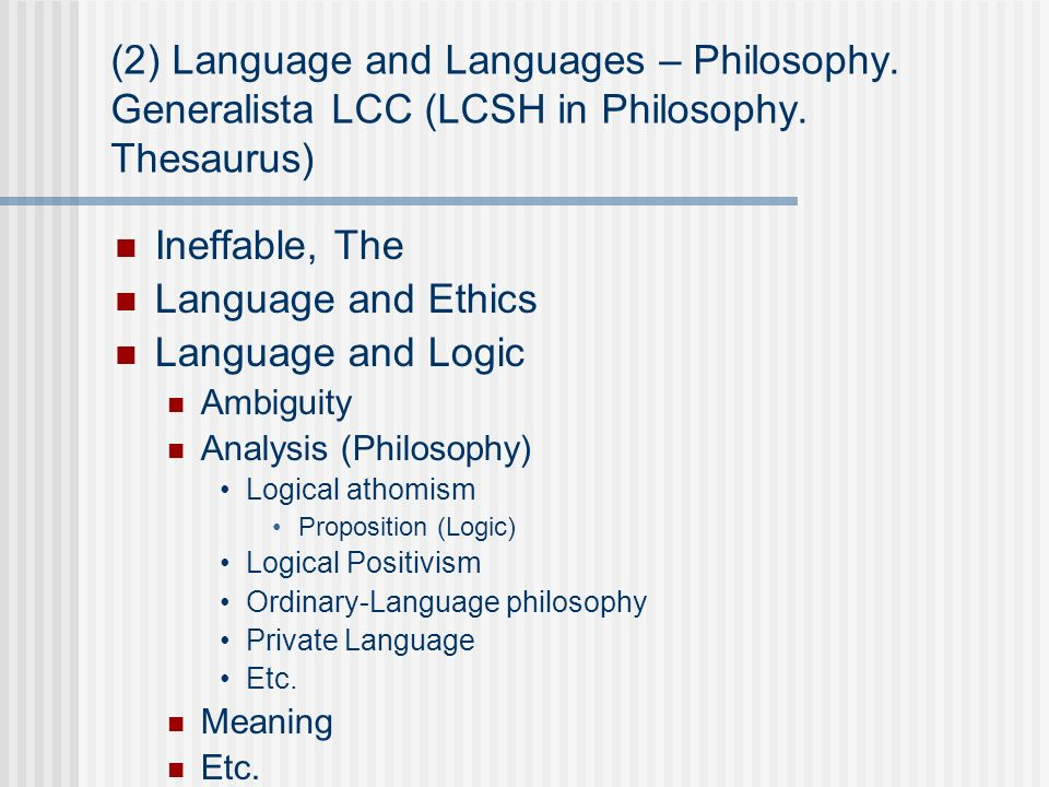 (2) Language and Languages – Philosophy.Generalista LCC (LCSH in Philosophy.
