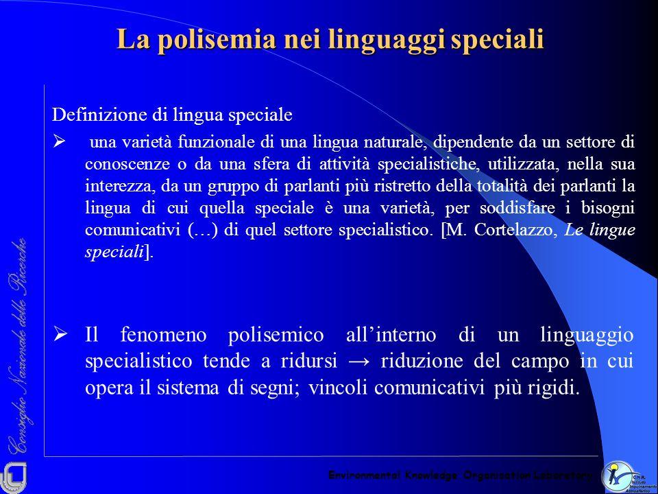 Definizione di lingua speciale una varietà funzionale di una lingua naturale, dipendente da un settore di conoscenze o da una sfera di attività specia