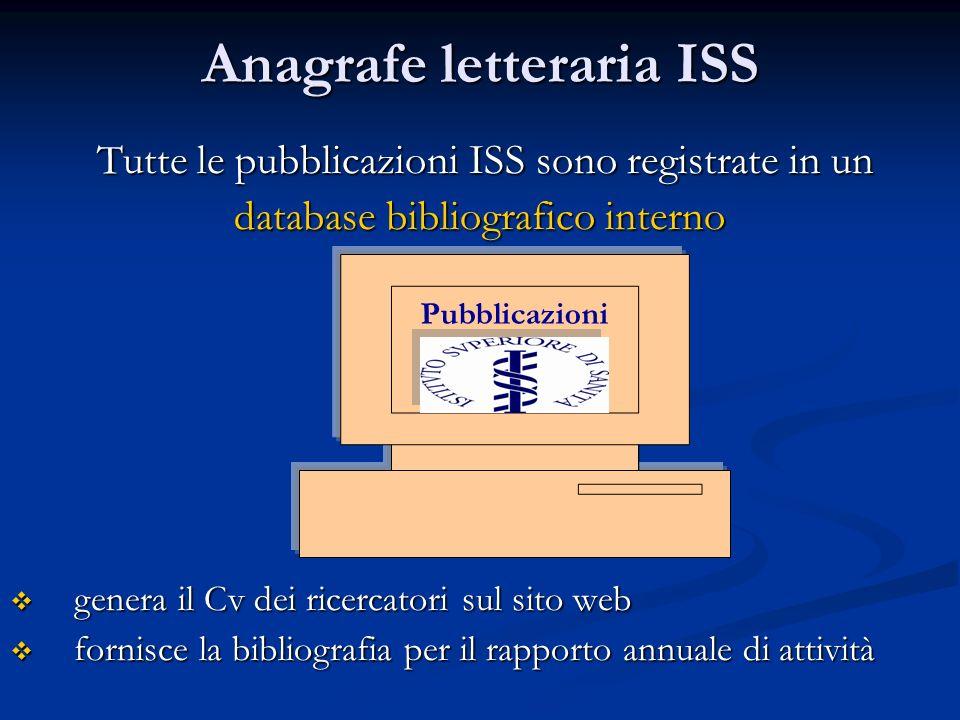 Anagrafe letteraria ISS Tutte le pubblicazioni ISS sono registrate in un Tutte le pubblicazioni ISS sono registrate in un database bibliografico inter