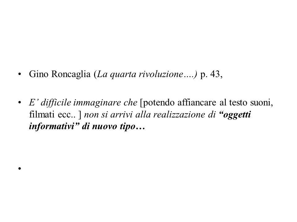 Gino Roncaglia (La quarta rivoluzione….) p.