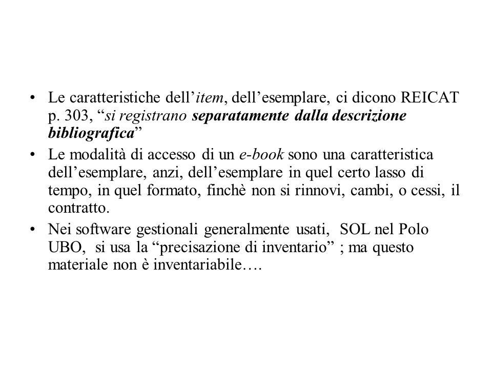 Le caratteristiche dellitem, dellesemplare, ci dicono REICAT p.