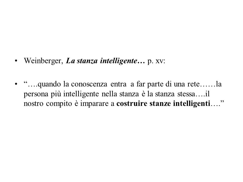 Weinberger, La stanza intelligente… p.