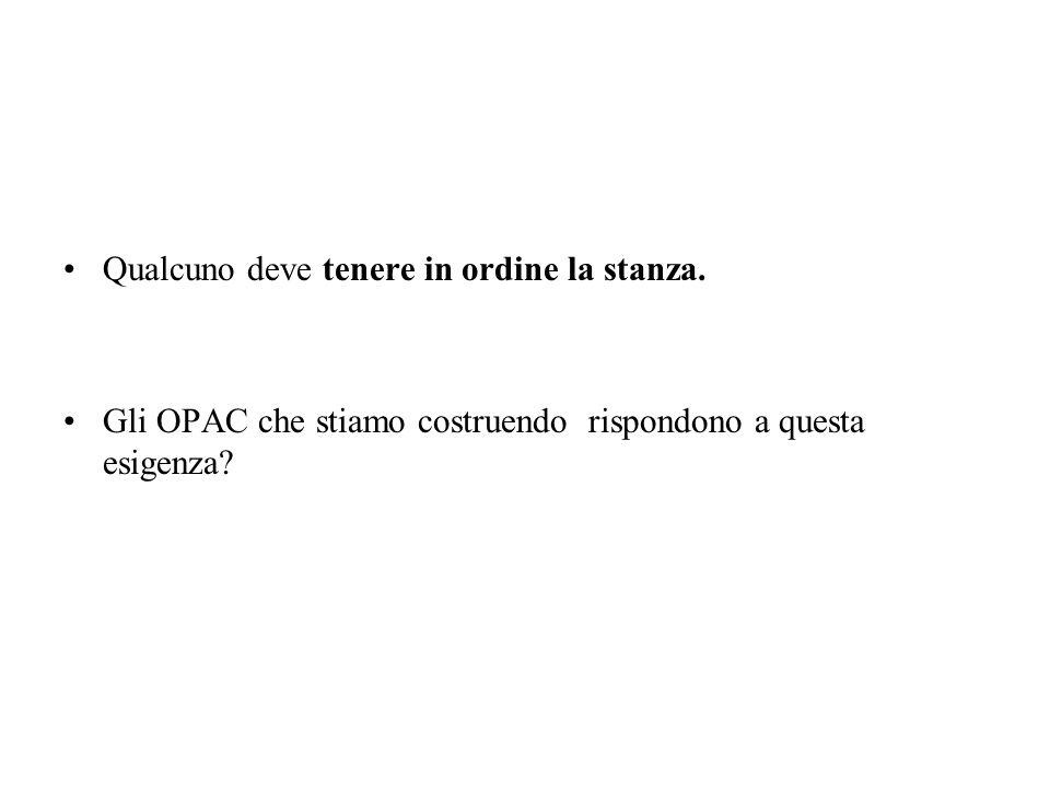 Trasformata poi in http://sol.unibo.it/SebinaOpac/Opac?action=search&thNomeDocumento=UBO3952820T