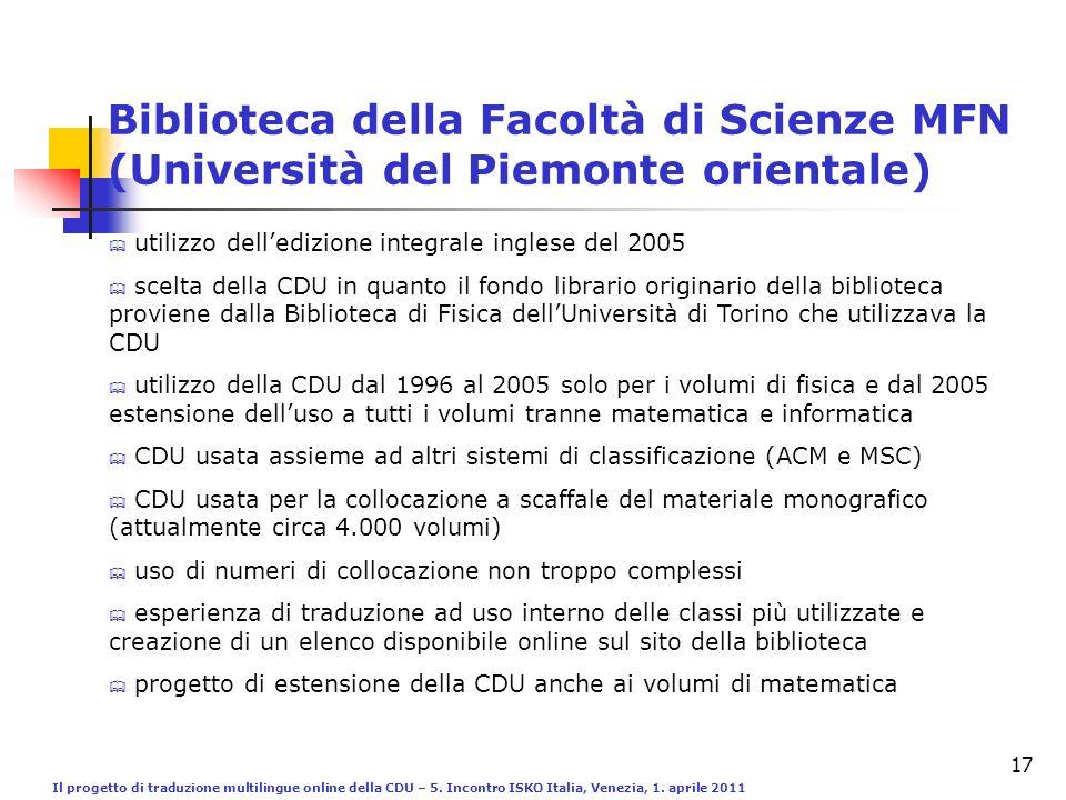 Il progetto di traduzione multilingue online della CDU – 5. Incontro ISKO Italia, Venezia, 1. aprile 2011 17 Biblioteca della Facoltà di Scienze MFN (