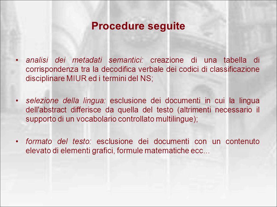 Procedure seguite analisi dei metadati semantici: creazione di una tabella di corrispondenza tra la decodifica verbale dei codici di classificazione d