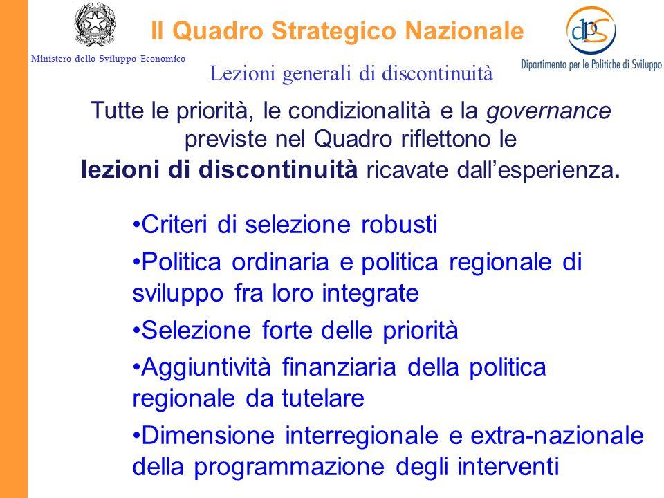 Ministero dello Sviluppo Economico Conferma dei principi che hanno fatto il successo della politica regionale comunitaria: 1.programmazione pluriennal
