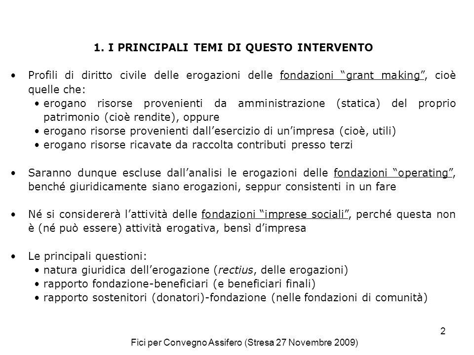 Fici per Convegno Assifero (Stresa 27 Novembre 2009) 3 2.