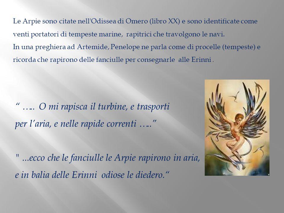 La visione di Dante delle Arpie è tutta ispirata all Eneide.