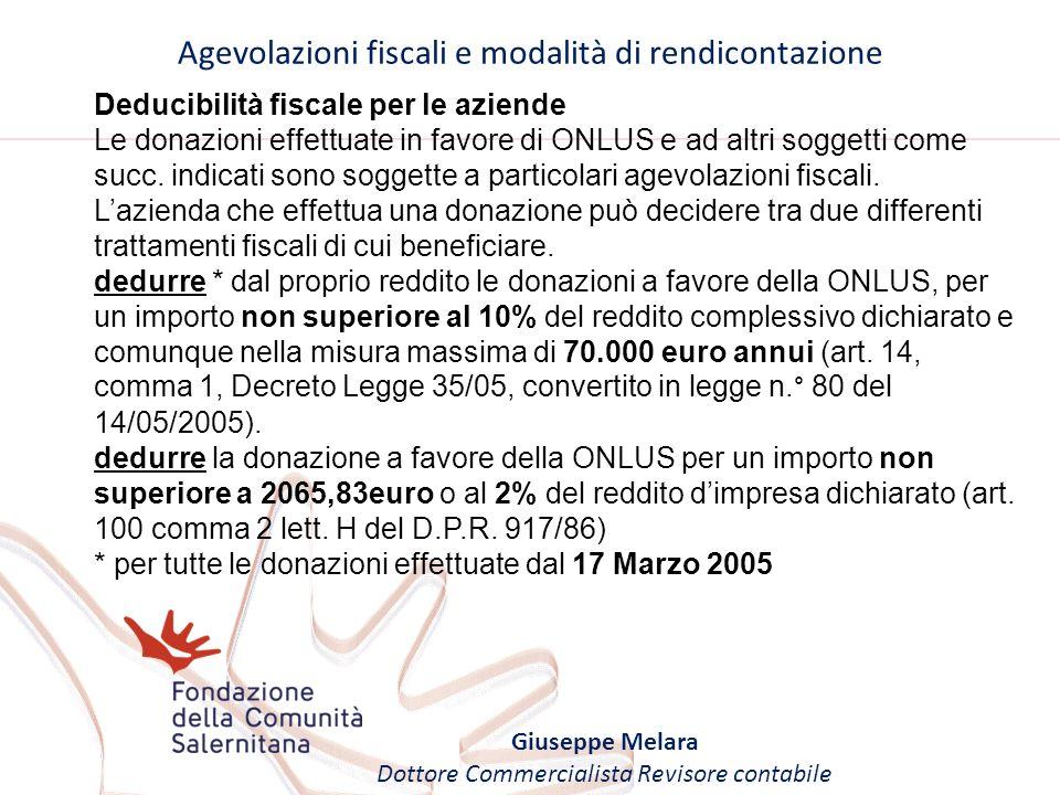 Deducibilità fiscale per le aziende Le donazioni effettuate in favore di ONLUS e ad altri soggetti come succ. indicati sono soggette a particolari age