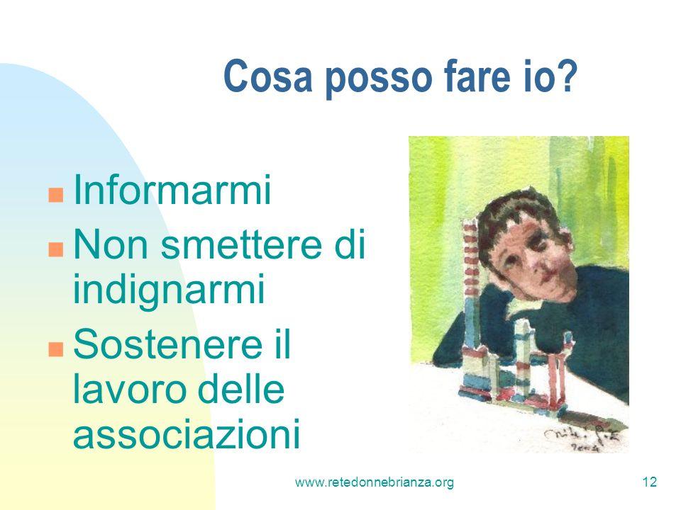 www.retedonnebrianza.org12 Cosa posso fare io.