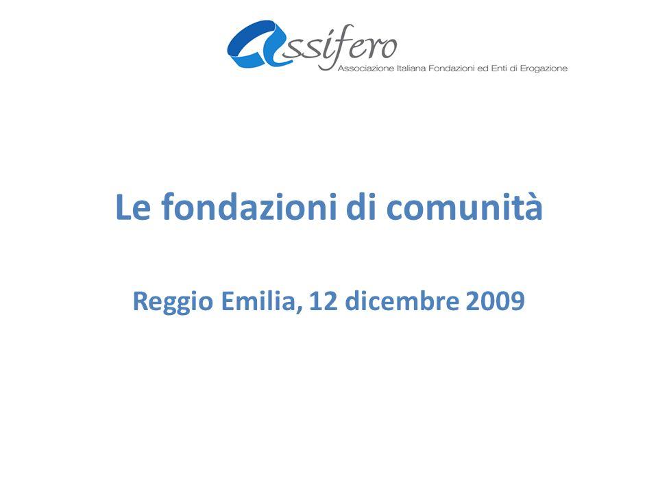 Le fondazioni di comunità Reggio Emilia, 12 dicembre 2009