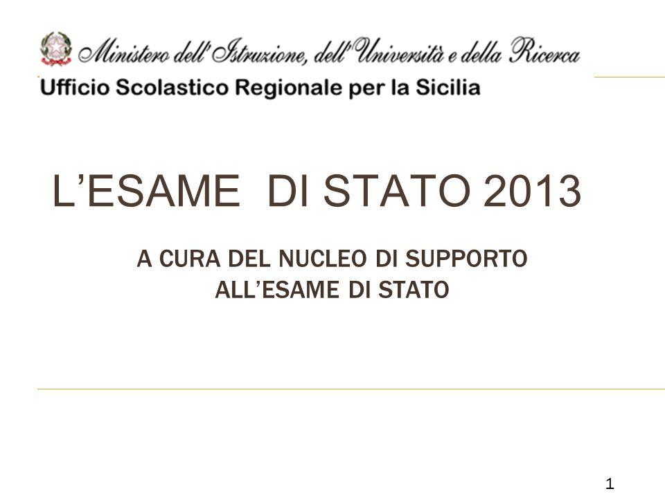 LESAME DI STATO 2013 A CURA DEL NUCLEO DI SUPPORTO ALLESAME DI STATO 1
