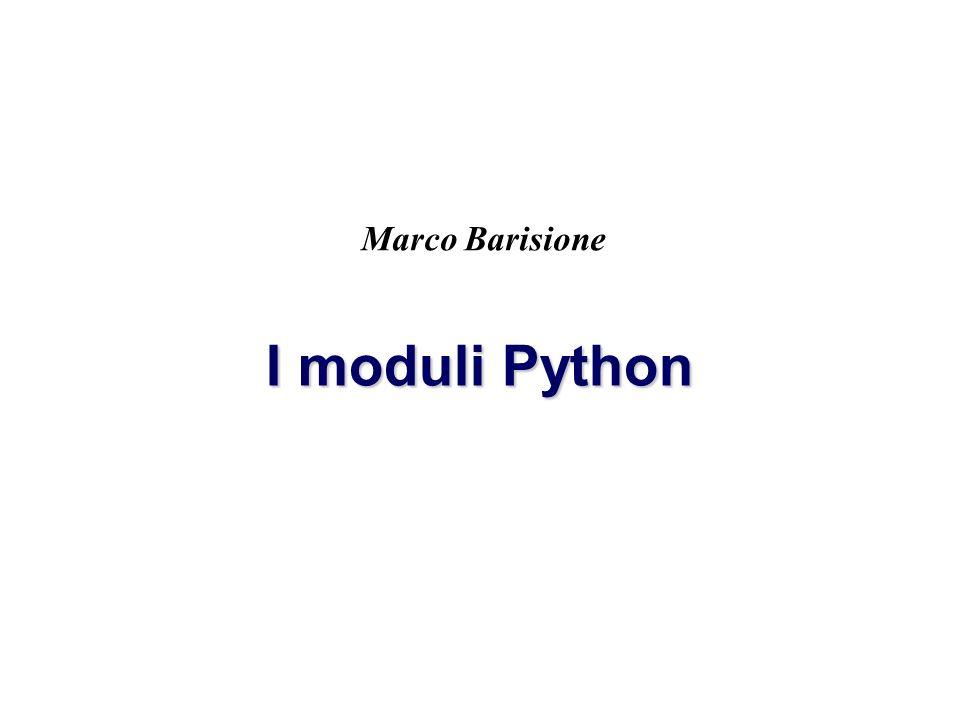 Marco Barisione I moduli Python Marco Barisione