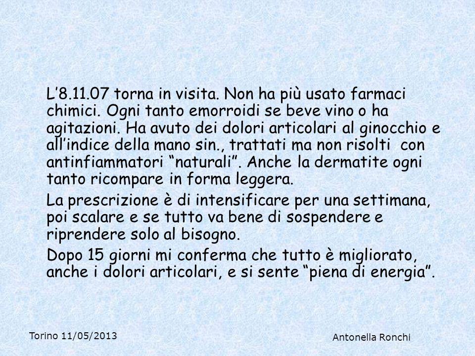 Torino 11/05/2013 Antonella Ronchi L8.11.07 torna in visita.