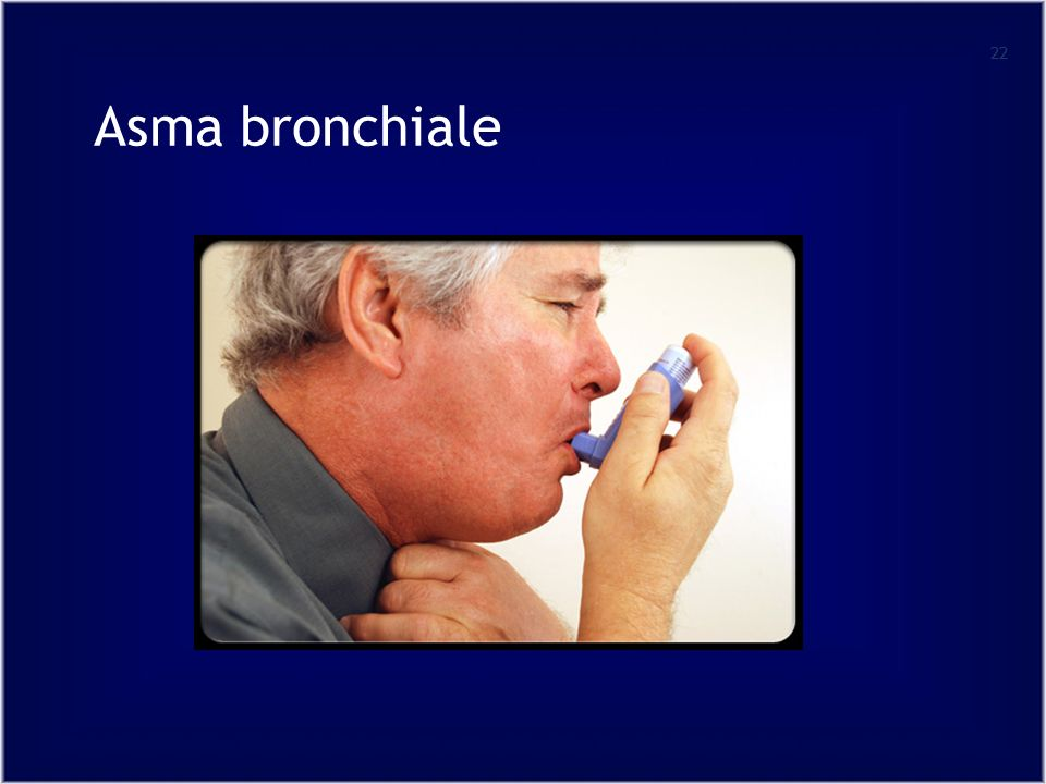 22 Asma bronchiale