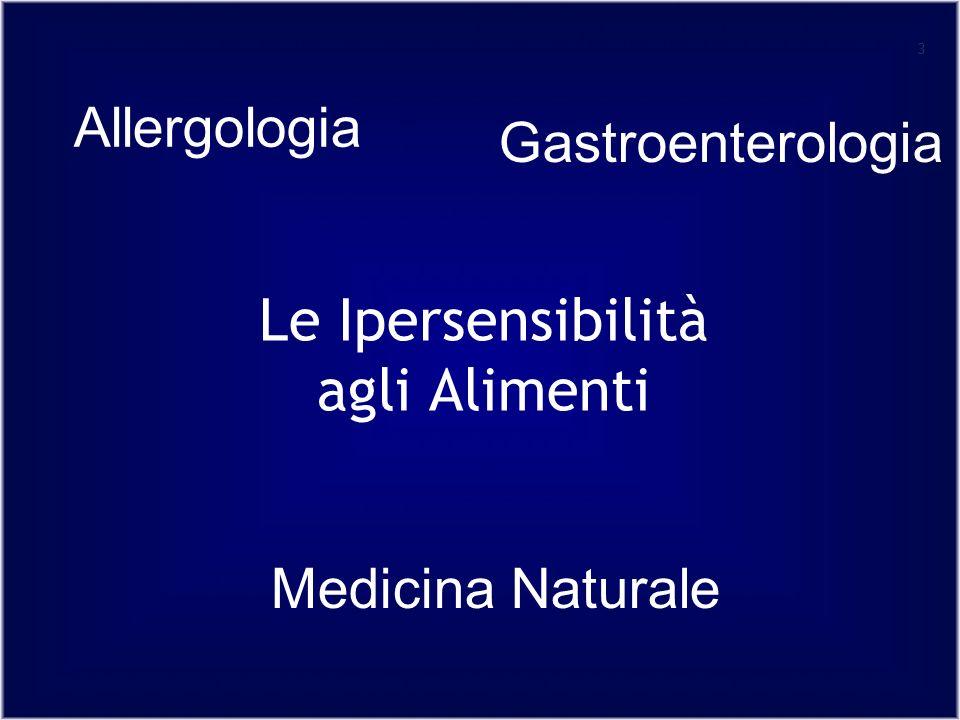 3 Le Ipersensibilità agli Alimenti Allergologia Gastroenterologia Medicina Naturale
