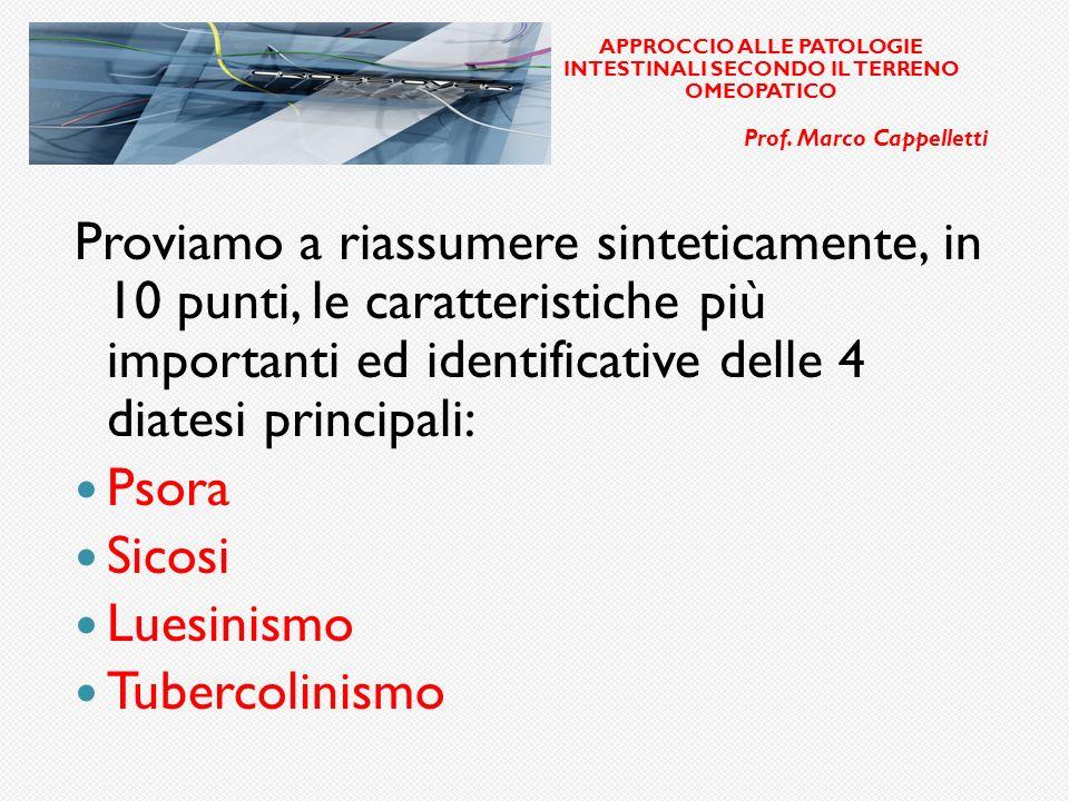 ELLE APPROCCIO ALLE PATOLOGIE INTESTINALI SECONDO IL TERRENO OMEOPATICO Prof.