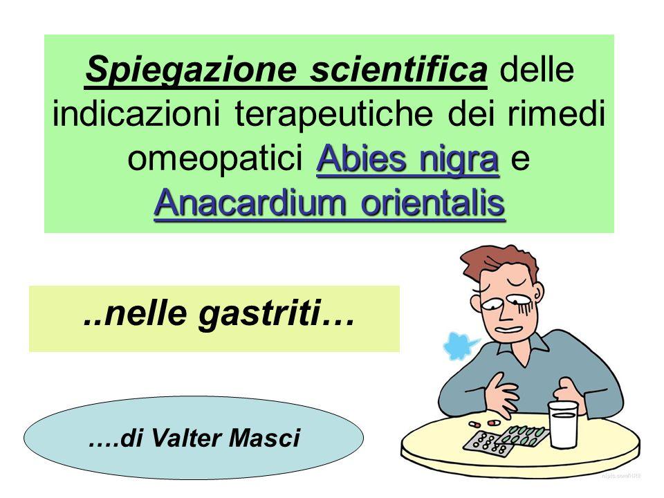 Abies nigra Anacardium orientalis Spiegazione scientifica delle indicazioni terapeutiche dei rimedi omeopatici Abies nigra e Anacardium orientalis..ne