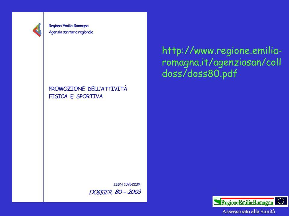 http://www.regione.emilia- romagna.it/agenziasan/coll doss/doss80.pdf