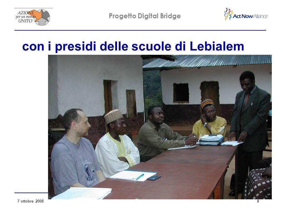 Progetto Digital Bridge 7 ottobre 2008 9 con i presidi delle scuole di Lebialem