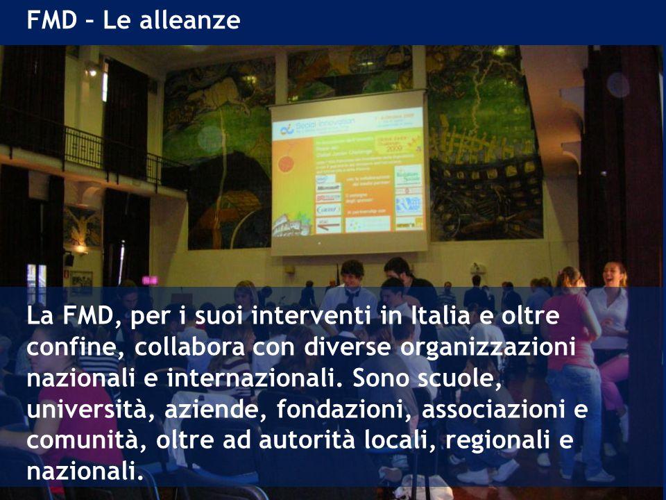 FMD – Le alleanze La FMD, per i suoi interventi in Italia e oltre confine, collabora con diverse organizzazioni nazionali e internazionali.