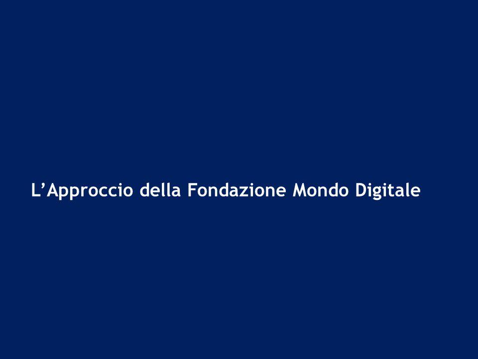 LApproccio della Fondazione Mondo Digitale