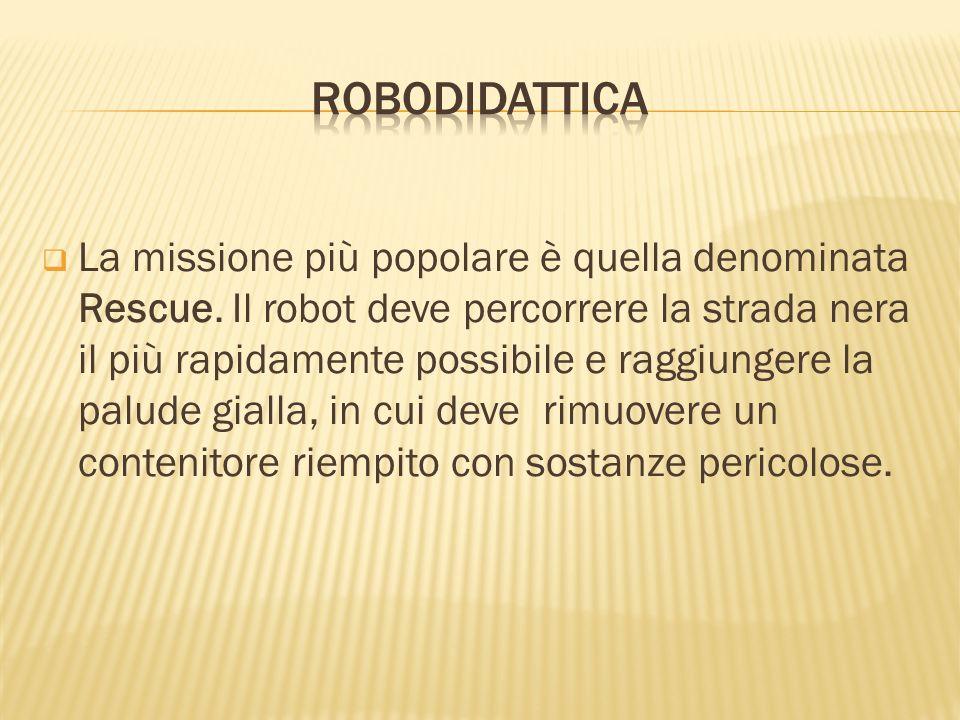 La missione più popolare è quella denominata Rescue. Il robot deve percorrere la strada nera il più rapidamente possibile e raggiungere la palude gial