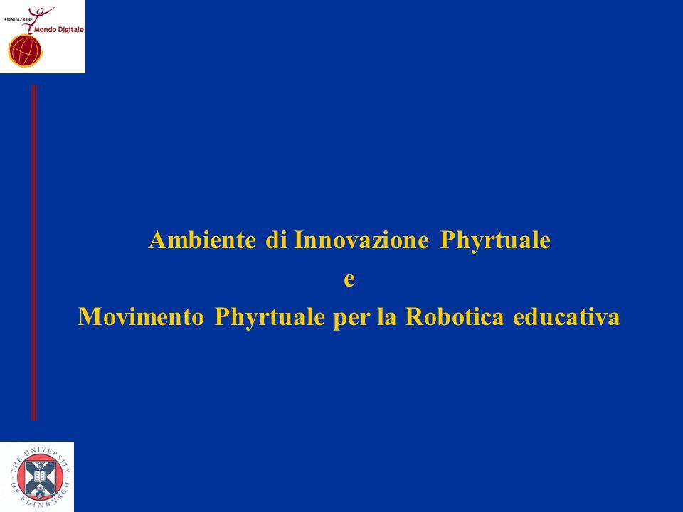 Ambiente di Innovazione Phyrtuale e Movimento Phyrtuale per la Robotica educativa