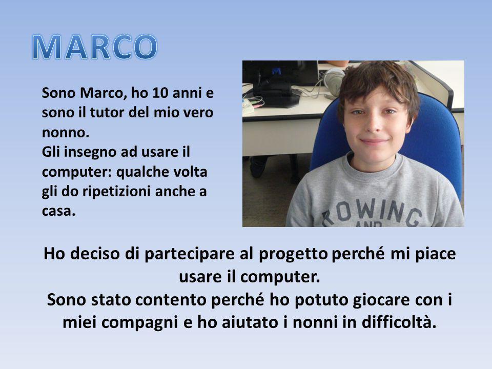Sono Marco, ho 10 anni e sono il tutor del mio vero nonno. Gli insegno ad usare il computer: qualche volta gli do ripetizioni anche a casa. Ho deciso