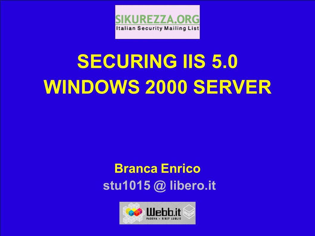 Installazione di IIS 5.0 e IE 6.0 (1 / 3) Perchè installare adesso IIS5 .