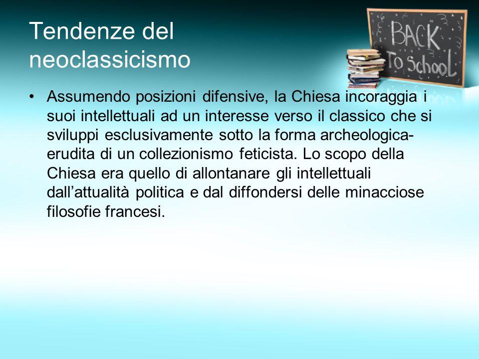 Tendenze del neoclassicismo Neoclassicismo rivoluzionario: nel corso degli anni 80, in Francia il neoclassicismo e in altri paesi influenzati da essa, assunse una valenza rivoluzionaria, la cui propaganda fu veicolata dalla classicità.