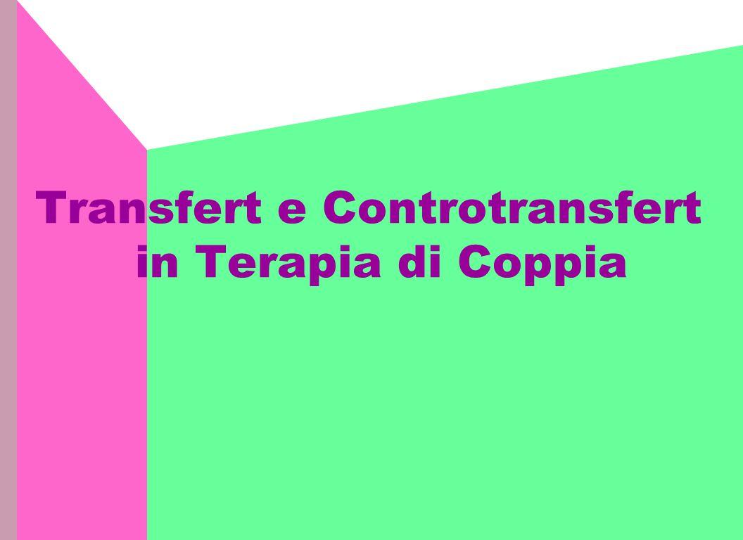 Transfert e Controtransfert in Terapia di Coppia