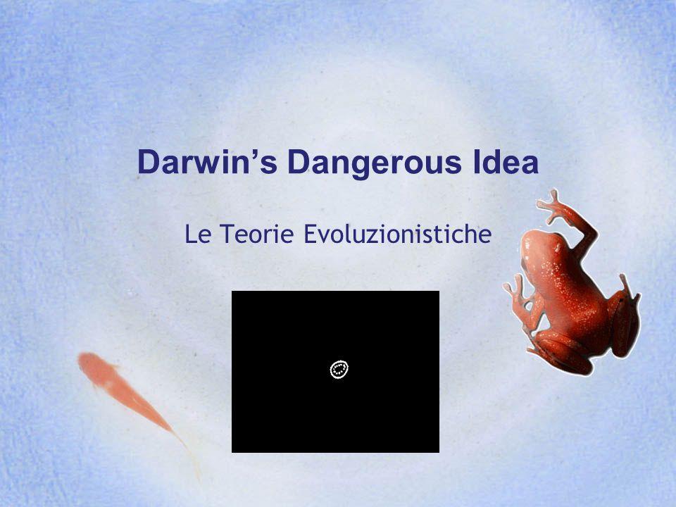 Darwins Dangerous Idea Le Teorie Evoluzionistiche